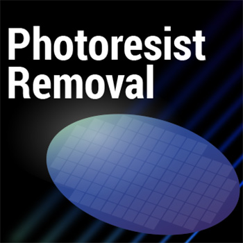 Photoresist Removal